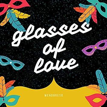 Glasses of Love