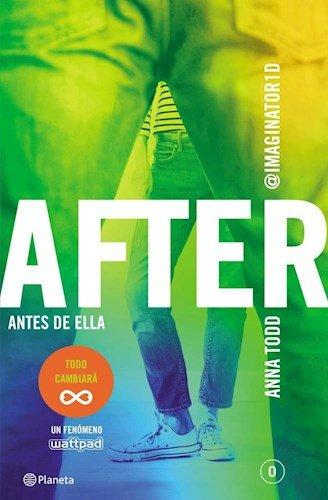 After Antes De Ella (Saga After 0) (Rustico)
