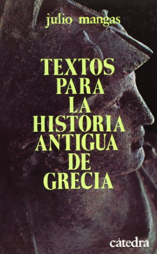 Textos para la historia antigua de Grecia/ Texts for the Ancient History of Greece