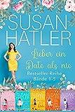 Lieber ein Date als nie BoxSet (Bände 1-5) (SUSAN HATLERS Sonderausgaben 1)
