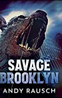 Savage Brooklyn