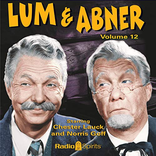 Lum & Abner, Volume 12 audiobook cover art