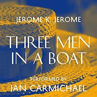 Three Men in a Boat                   By:                                                                                                                                 Jerome K. Jerome                               Narrated by:                                                                                                                                 Ian Carmichael                      Length: 5 hrs and 53 mins     95 ratings     Overall 4.4