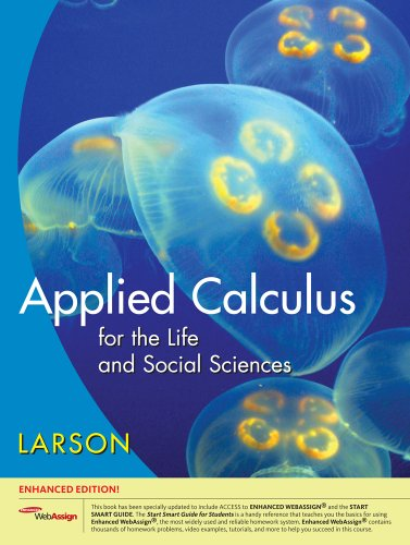 Applied Calculus for the Life and Social Sciences (Available 2010 Titles Enhanced Web Assign)