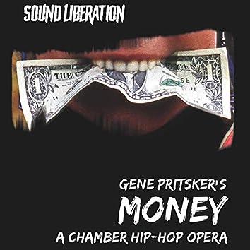 Money A Chamber Hip-hop Opera