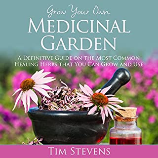 Grow Your Own Medicinal Garden audiobook cover art