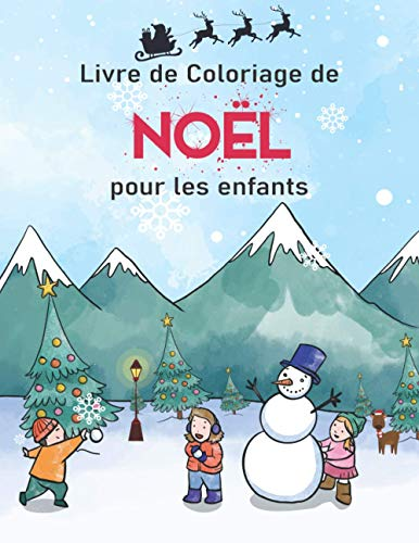 Livre de coloriage de Noël pour les enfants: Cahier avec 50...
