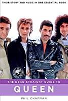 Dead Straight Guide to Queen (Dead Straight Guides)