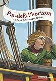 Par-delà l'horizon - L'enfance de Christophe Colomb