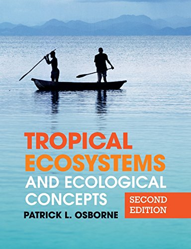 Tropical Ecosystems and Ecological Concepts, Second Edition