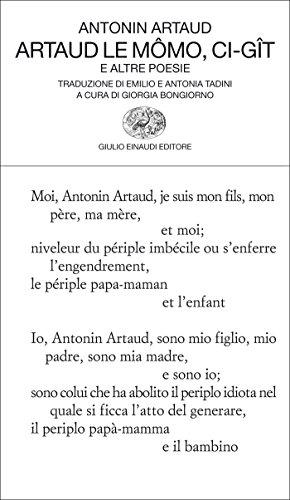 Artaud le Mômo, Ci-gît: E altre poesie (Collezione di poesia Vol. 322)
