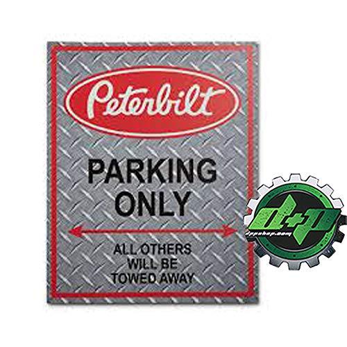 Peterbilt Plaque métallique en étain Parking Only Others Towed Away Diesel Truck Collector