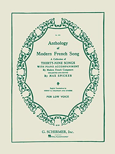 Anthology of Modern French Song (39 Songs): Low Voice