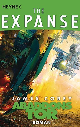 Abaddons Tor: Roman (The Expanse-Serie, Band 3)