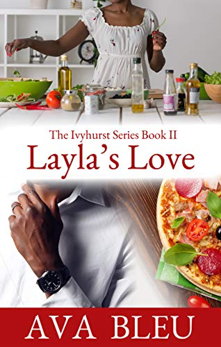 Layla's Love (The Ivyhurst Series Book 2) (English Edition)