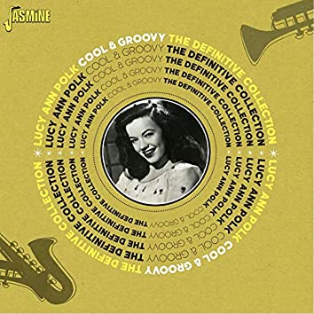 Cool & Groovy: The Definitive Collection