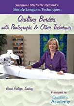 Simple Longarm Techniques: #3 Quilting Borders with Pantographs & Other Techniques
