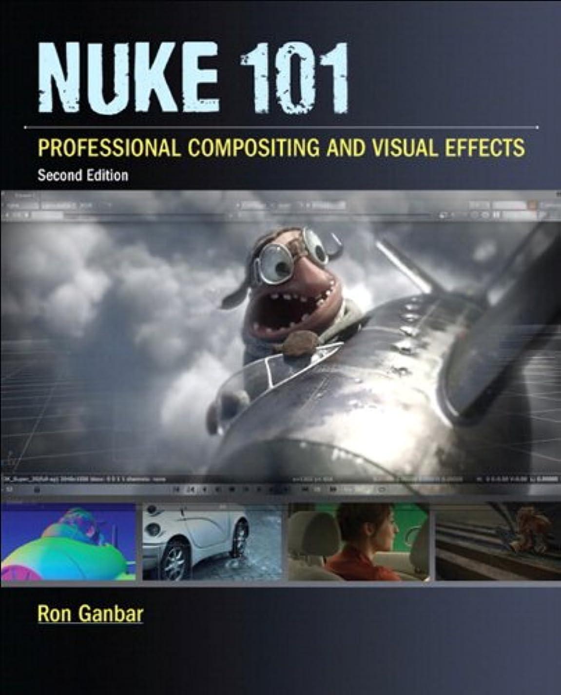 はちみつ半円実現可能性Nuke 101: Professional Compositing and Visual Effects (Digital Video & Audio Editing Courses) (English Edition)