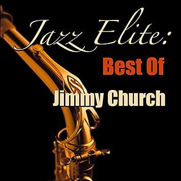 Jazz Elite: Best Of Jimmy Church