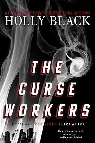 Los Trabajadores Malditos: Gato Blanco; Guante Rojo; Corazon Negro de Holly Black