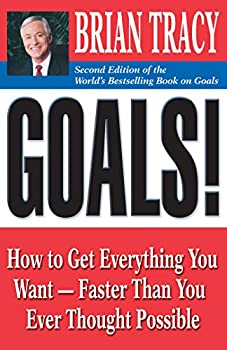 Cover image of ArrayGoals! How to Get Everything You Want – Faster Than You Ever Thought Possible