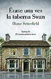 Érase una vez la taberna Swan