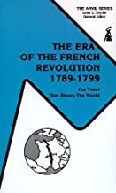 The Era of the French Revolution, 1789-1799: Ten Years That Shook the World (The Anvil series)
