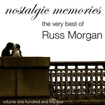 Nostalgic Memories-The Very Best Of Russ Morgan-Vol. 154