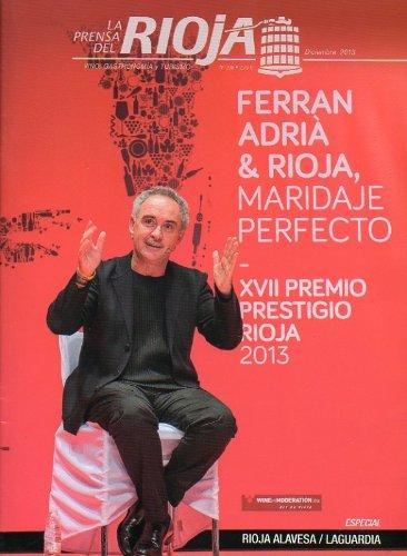 LA PRENSA DEL RIOJA. Vino, Gastronomía y Turismo. Nº 206. Ferran Adrià...