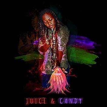 Juice & Candy