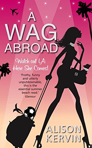 A WAG Abroad (English Edition)
