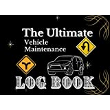 """THE ULTIMATE VEHICLE MAINTENANCE LOG BOOK: """"8.25 X 6"""" 150pages Automotive Service Record Book 