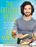 The Fat-Loss Plan: 100 Quick and Easy Recipes with Workouts (English Edition)