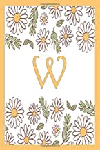 W: notebook flowers daisies Personalized Initial Letter W Monogram Blank Lined Daisies Notebook,Journal Orange flowers Daisies gifts for Women and Girls,School Initial Letter W daisies flowers mothers day gifts 6 x 9