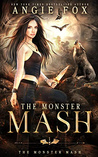 Compare Textbook Prices for The Monster MASH: A dead funny romantic comedy The Monster MASH Trilogy  ISBN 9781939661739 by Fox, Angie