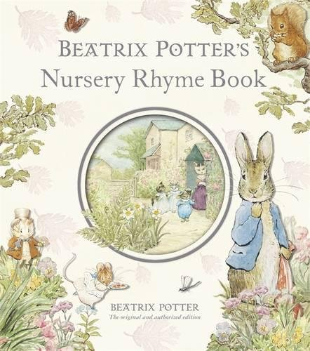 Beatrix Potter's Nursery Rhyme Book (Peter Rabbit)