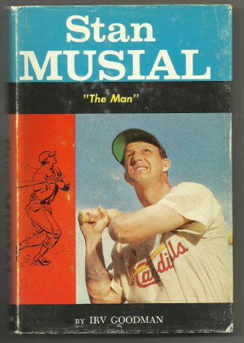 Stan the Man Musial - an Original Life Story