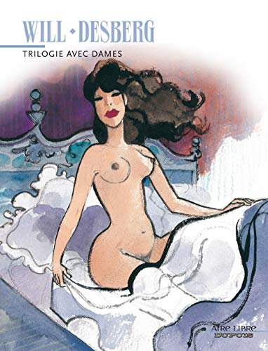 Trilogie avec dames - tome 1 - Trilogie avec Dames