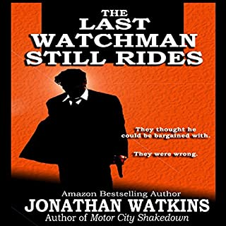 The Last Watchman Still Rides cover art