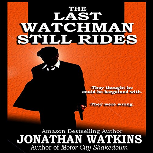 The Last Watchman Still Rides audiobook cover art