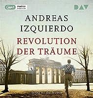 Revolution der Traeume: Ungekuerzte Lesung mit Uve Teschner