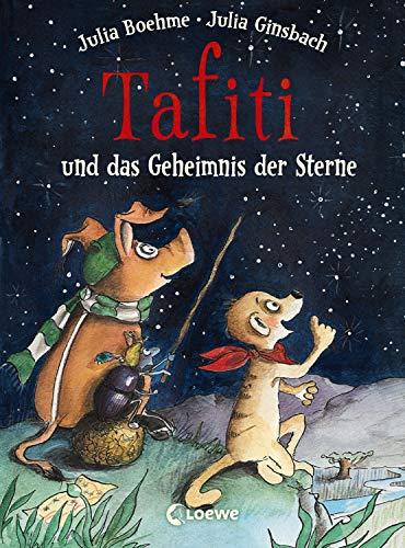 Tafiti und das Geheimnis der Sterne: Erstlesebuch zum Vorlesen und ersten Selberlesen ab 6 Jahre