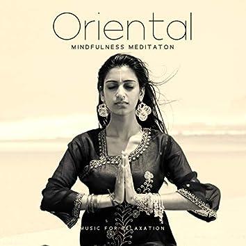 Oriental Mindfulness Meditaton: Music for Relaxation & Deep Healing Spiritual Trance