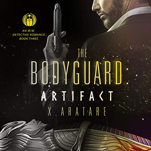 The Bodyguard: The Artifact, Book 3 (A Gay Bodyguard Romance) cover art