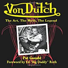 Best von dutch the art the myth the legend Reviews