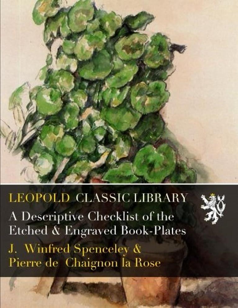 ダンスパフレプリカA Descriptive Checklist of the Etched & Engraved Book-Plates