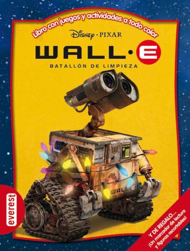 Wall-E. Batallón de limpieza: Libro con juegos y actividades a todo color (Multieducativos Disney)