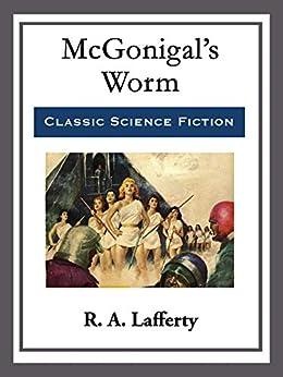 McGonigal's Worm by [R. A. Lafferty]