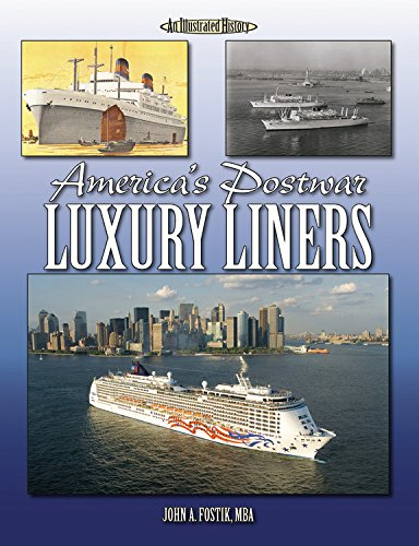 America's Postwar Luxury Liners: An Illustrated History