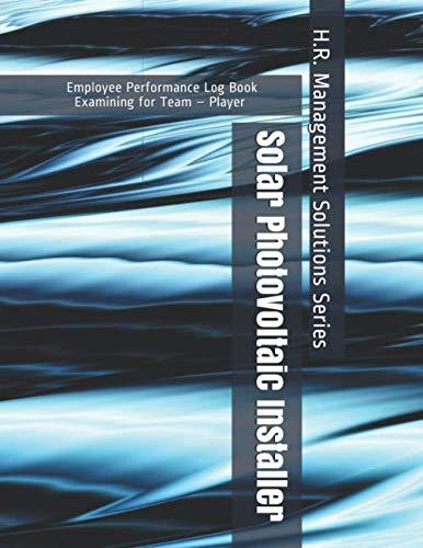 Solar Photovoltaic Installer - Employee Performance Log Book -...